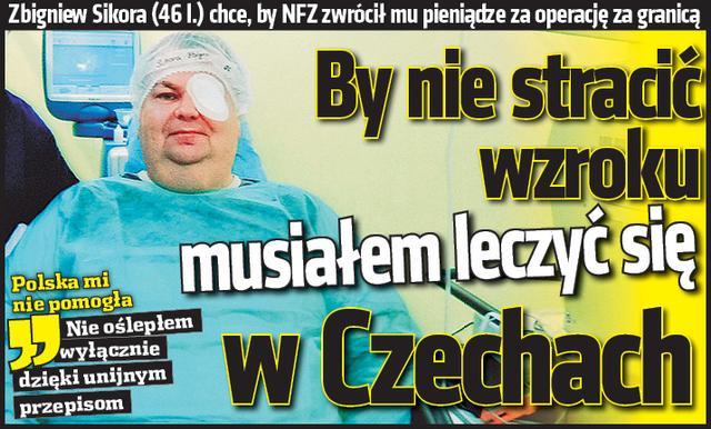 by-nie-stracic-wzroku-musialem-leczyc-sie-w-czechach_19158108